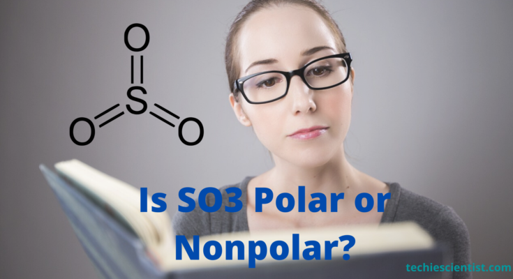 Is SO3 Polar or Nonpolar