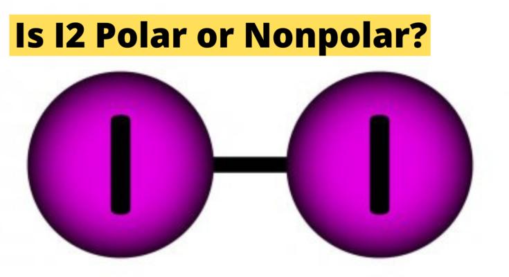 is Iodine polar or nonpolar